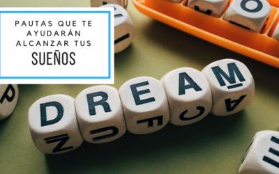 ¿Tienes sueños que quieres conseguir?